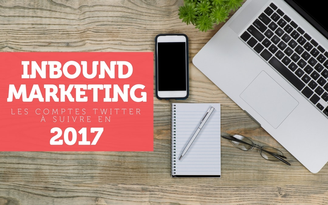 Passer à L'inbound Marketing En 2017